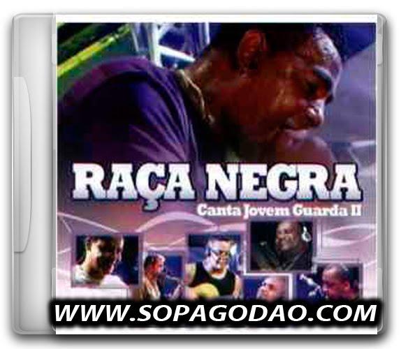 Raça Negra – Canta Jovem Guarda II (2010)