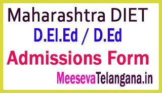 Maharashtra DIET D.El.Ed / D.Ed Admissions Form 2019