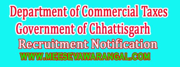 Department of Commercial Taxes Government of Chhattisgarh Recruitment Notification 2016