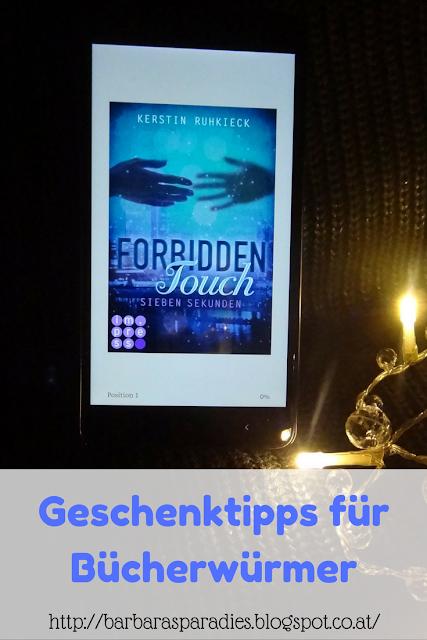 Geschenktipps für Bücherwürmer: Forbidden Touch-Trilogie von Kerstin Ruhkieck