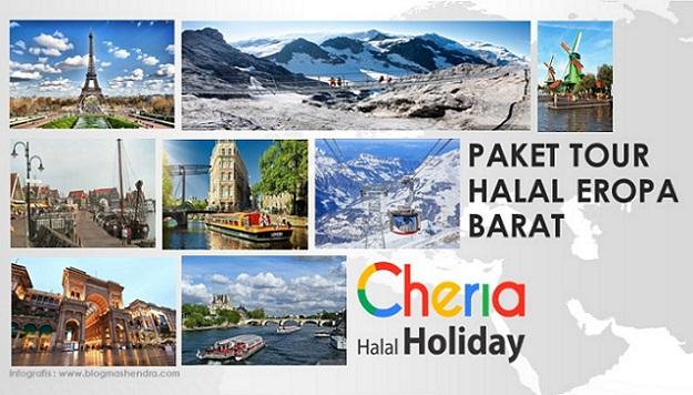 Paket Tour Halal Eropa Barat Bersama Cheria Halal Holiday - Blog Mas Hendra