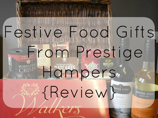 Festive Food Gifts - From Prestige Hampers {Review}