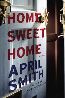 Home Sweet Home: A Novel - April Smith [kindle] [mobi]