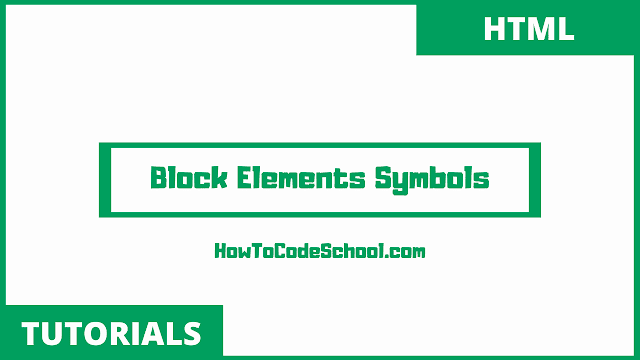 Block Elements Codes