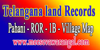 Telangana MaaBhoomi Online Land Records Pahani ROR FMB 1B in mabhoomi.telangana.gov.in
