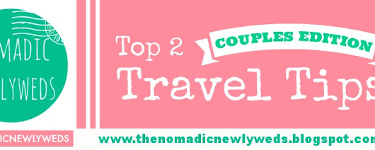 Top 2 Travel Tips for Couples