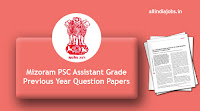 Mizoram PSC Assistant Grade Previous Year Question Papers