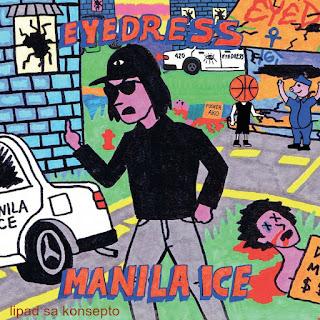 Eyedress Manila Ice 2017