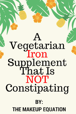 A Vegetarian, Organic Iron Supplement That is Non-Constipating
