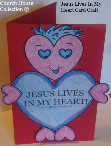 Jesus Lives In My Heart Craft