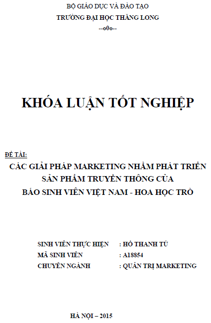 Các giải pháp Marketing nhằm phát triển sản phẩm truyền thông của báo sinh viên Việt Nam - Hoa học trò