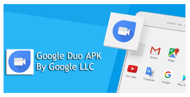 Google Duo v41.1.21 APK to Download : Supports all Android 4+ devices