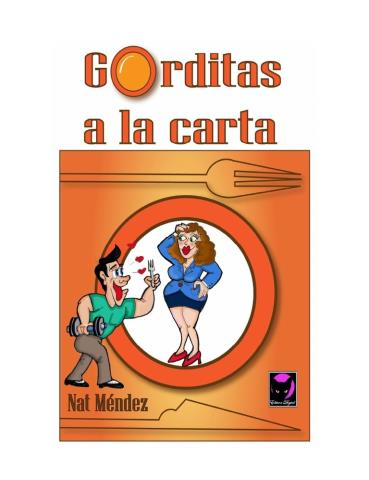 Gorditas a la carta - Nat Méndez