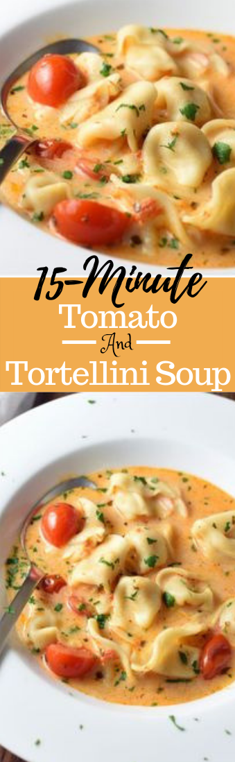 15-Minute Tomato and Tortellini Soup #vegan #recipevegetarian