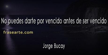 Jorge Bucay frases motivadoras