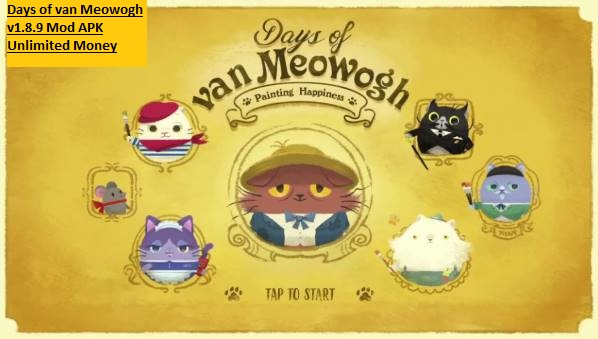Days of van Meowogh v1.8.9 Mod APK Unlimited Money