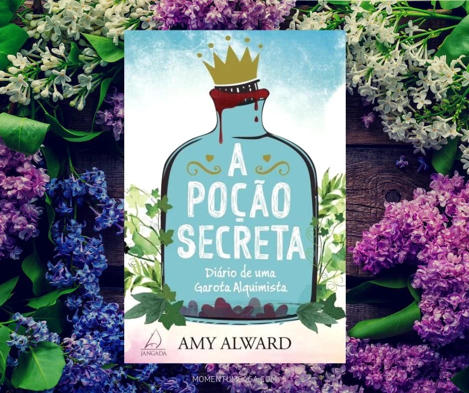 Resenha: A Poção Secreta, de Amy Alward