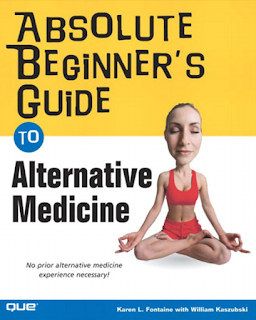 Absolute Beginner's Guide: Alternative Medicine