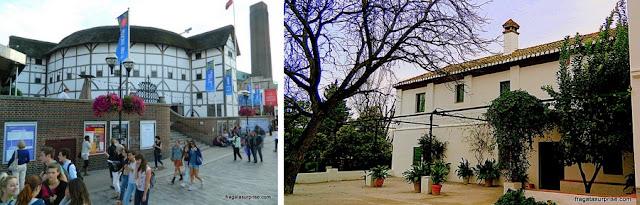 Londres, Teatro Globe, fundado por Shakespeare, e a Casa de Garcia Lorca em Granada, Espanha