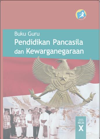Buku Pegangan Guru PKn Kelas X Kurtilas