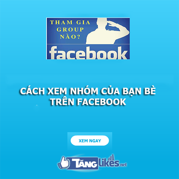 xem group facebook cua ban be 1