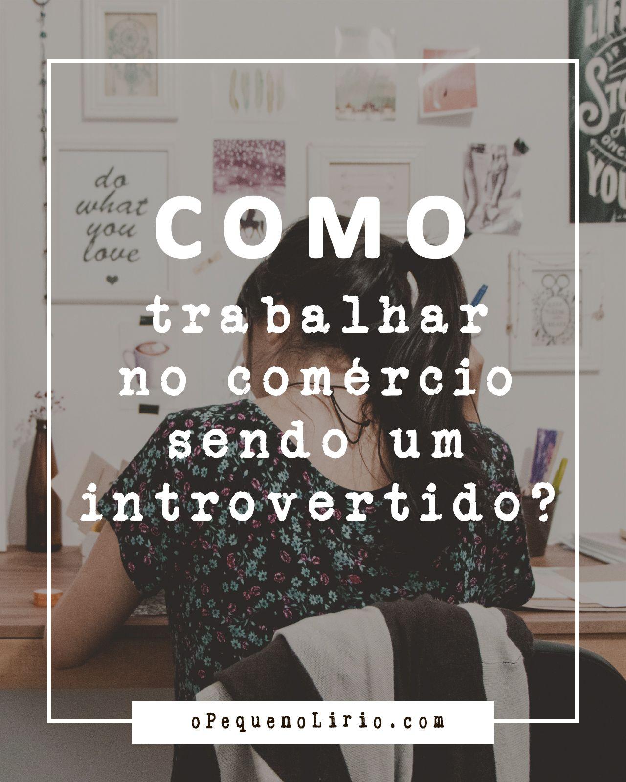 dicas de Como trabalhar no comércio sendo introvertido