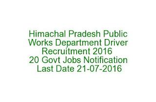 Himachal Pradesh Public Works Department Driver Recruitment 2016 20 Govt Jobs Notification Last Date 21-07-2016