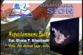 Download Lagu Toraja Napasitammumo Puang (Pdt. Hebron Laga'. S.Th)