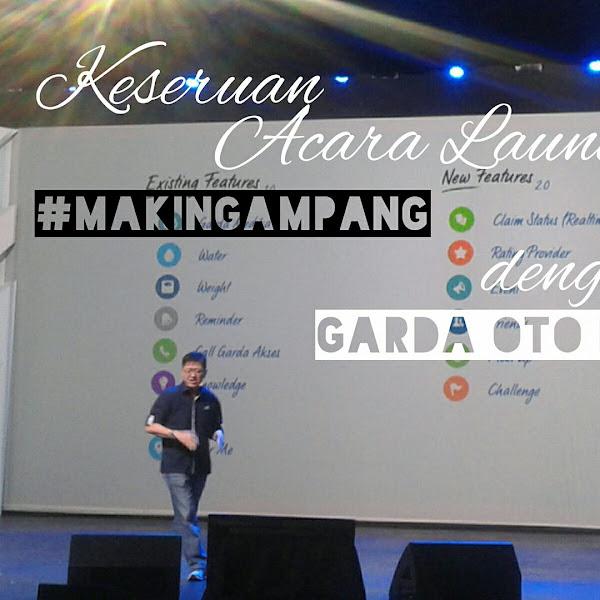 Keseruan Acara Launching #MakinGampang dengan Layanan Garda Oto Digital