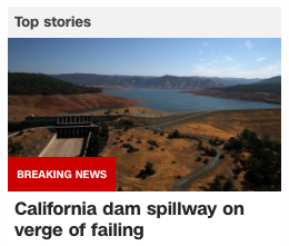 free to find truth: 137 | Lake Oroville dam spillway on verge of