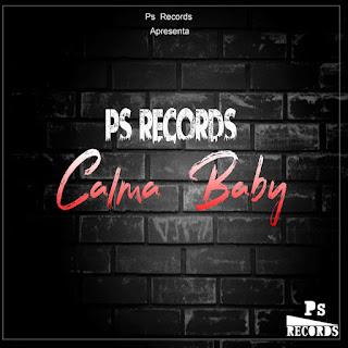 Ps - Calma Baby