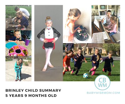 Brinley Summary: 5 Years 9 Months Old