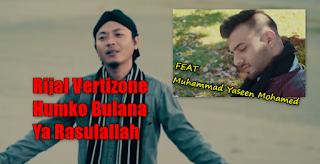 Rijal Vertizon, Lagu Religi, Lagu Cover, 2018,Download Lagu Rijal Vertizone Humko Bulana Ya Rasulallah Mp3 Baru 2018