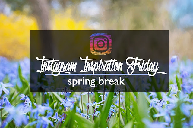 Instagram Inspiration Friday: Spring Break | CosmosMariners.com