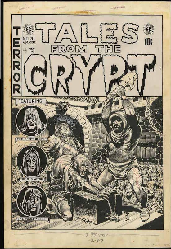 Tales from the Crypt #3:  Al Feldstein writer  Al Williamson inker, penciler  Bill Gaines editor  Graham Ingels inker, penciler  Jack Davis cover, inker, penciler  Jack Kamen inker, penciler.