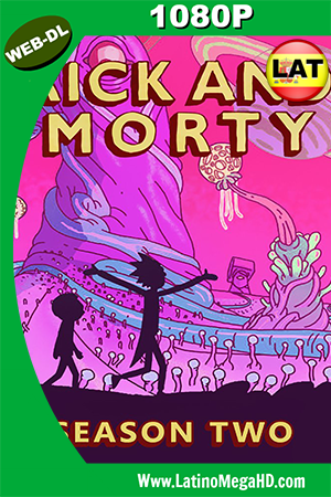 Rick And Morty (2015) Temporada 2 Latino HD WEB-DL 1080P ()
