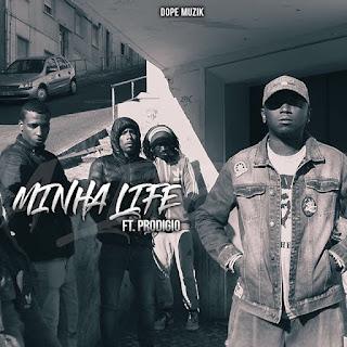 Don G ft. Prodigio - Minha Life (Rap) [BAIXAR]