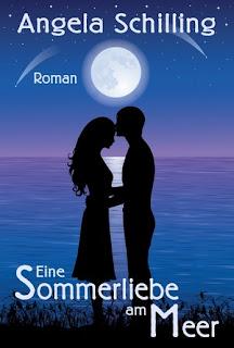 Eine Sommerliebe am Meer von Angela Schilling