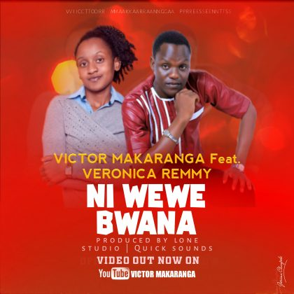 Download Audio | Victor Makaranga ft Veronica Remmy - Ni Wewe Bwana