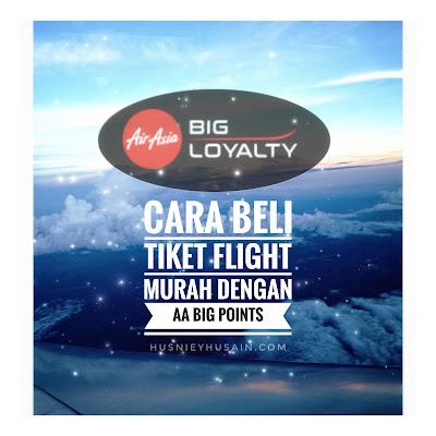 Beli Tiket Penerbangan Murah  Menggunakan AirAsia Big Points