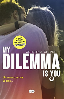 My Dilemma Is You. Un Nuevo Amor. O Dos... (Serie My Dilemma Is You 1) PDF