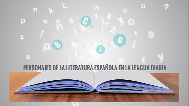 personajes de la literatura española en la lengua diaria