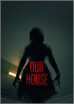 Our House Dublado