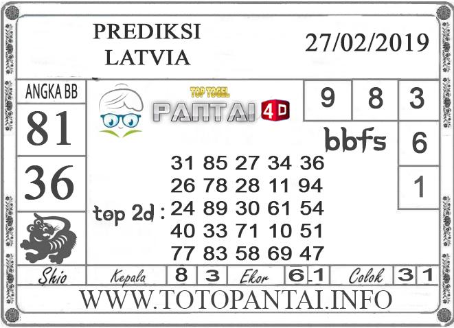 """Prediksi Togel """"LATVIA"""" PANTAI4D 27 FEBRUARI 2019"""