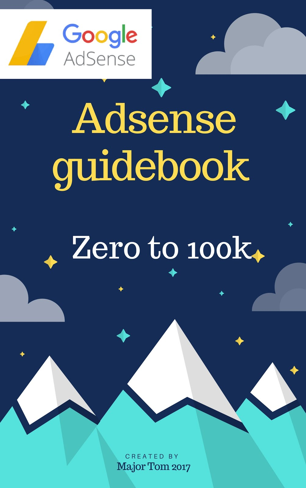 Ad-sense Money- From Zero to $100K [FREE]