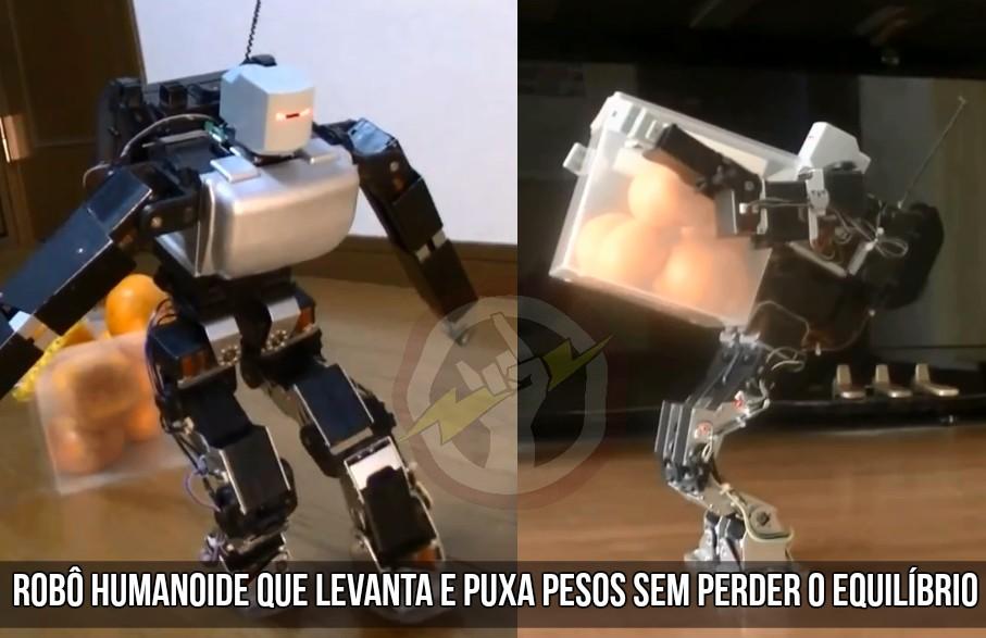 Robô Humanoide que levanta e puxa pesos sem perder o equilíbrio.