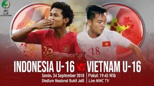 Siaran Langsung Pertandingan Timnas Indonesia U-16 vc Vietnam U-16 di MNCTV