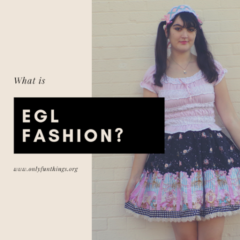 What is the EGL fashion/subculture?