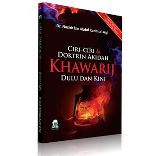 Buku Ciri-ciri Doktrin Akidah Khawarij dulu dan kini