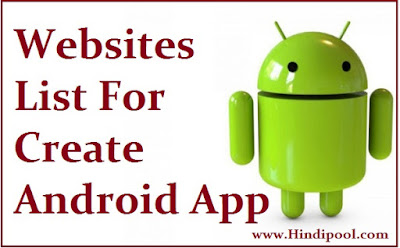 Android Mobile App बनाने  कि 5 बेहतरीन Websites -Withought Coding